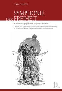 Carl Gibson, Symphonie der Freiheit (Symphony of Liberty)